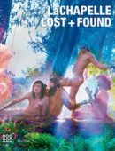 LaChapelle. Lost & Found. Ediz. illustrata