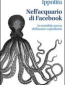Nell'acquario di facebook. La resistibile ascesa dell'anarco-capitalismo